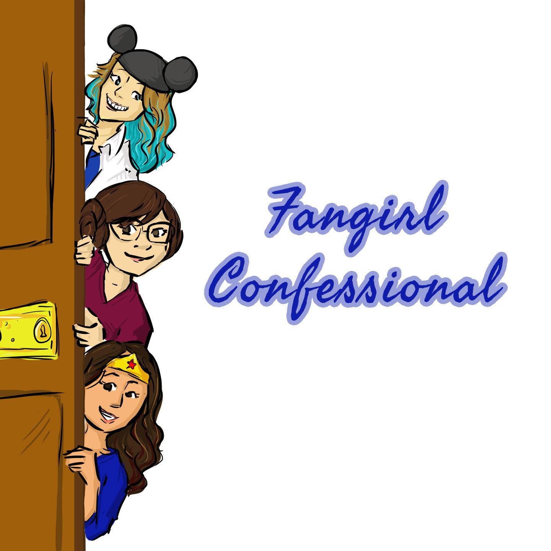 Fangirl Confessional