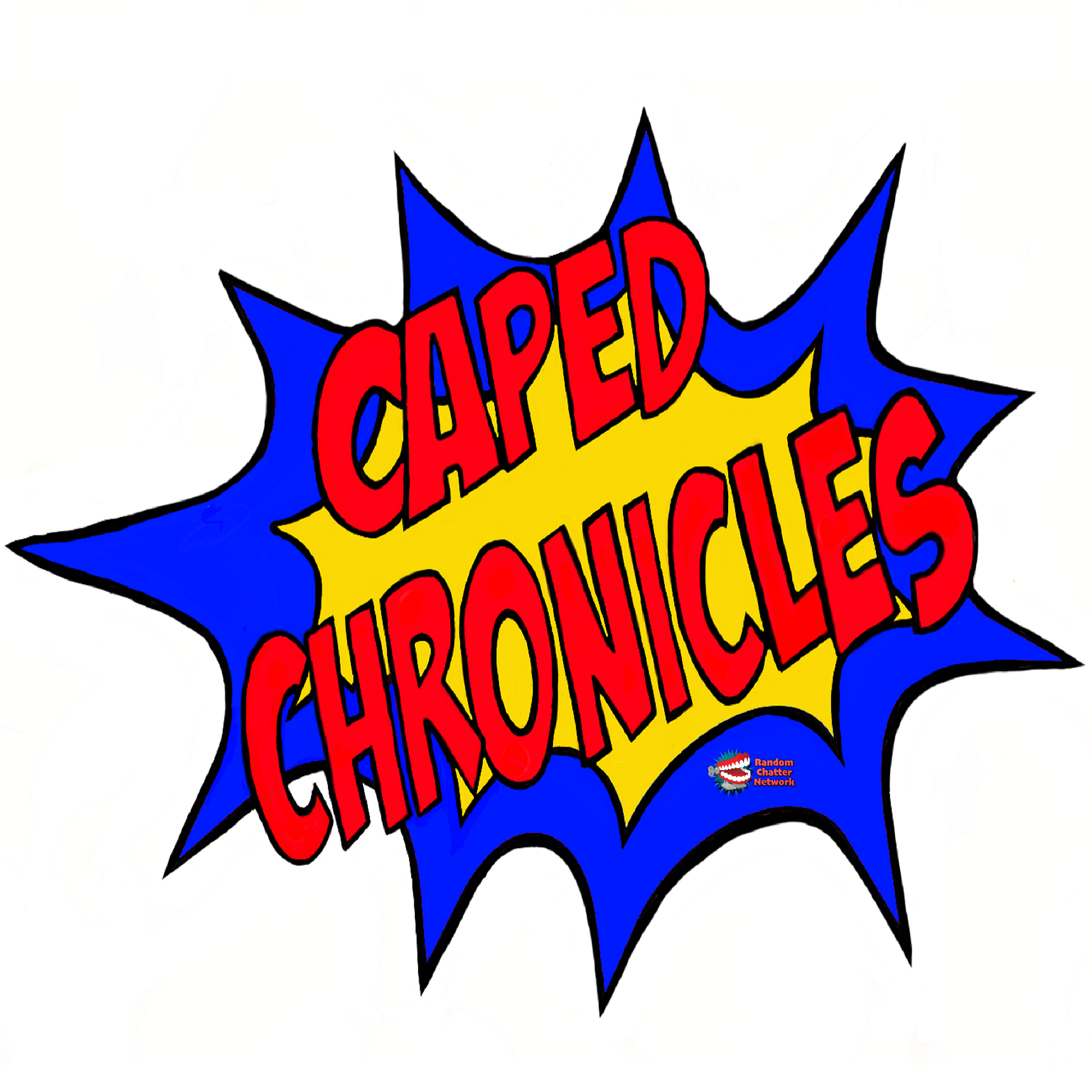 The Caped Chronicles