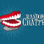 RandomChatter #111: The Fandom Menace