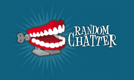 RandomChatter #113: Word Vomit!