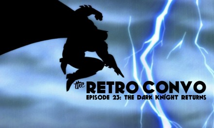 The Retro Convo: Ep23, The Dark Knight Returns