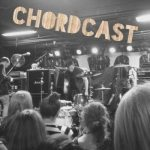 The ChordCast #1: No Longer A Brand Of Cheese