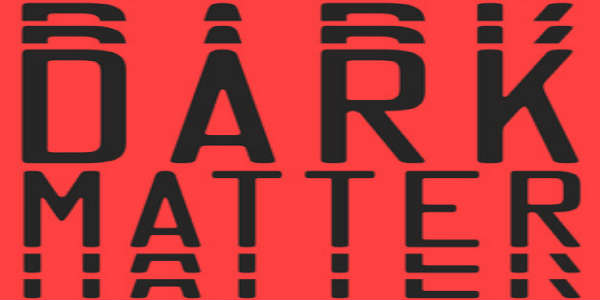 "REVIEW: ""Dark Matter"" by Blake Crouch"