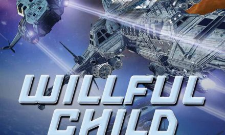 Review: Willful Child by Steven Erikson