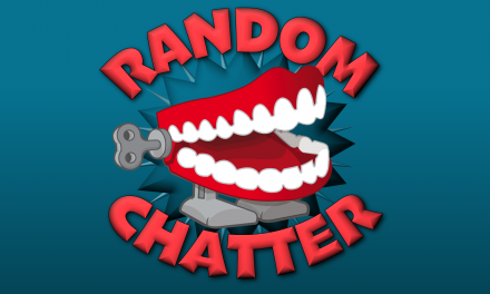RandomChatter #216: A Quickie