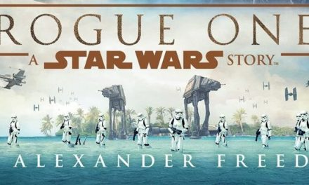 Review: Rogue One by Alexander Freed (Rogue One: A Star Wars Story Novelization)