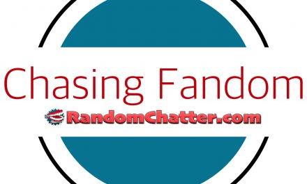 Chasing Fandom #8: Not Saf For Work