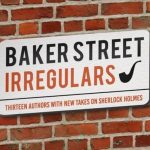 "Interview: Author/Editor Michael Ventrella, ""Baker Street Irregulars"""