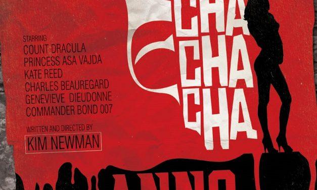 Anno Dracula: Dracula Cha Cha Cha, by Kim Newman