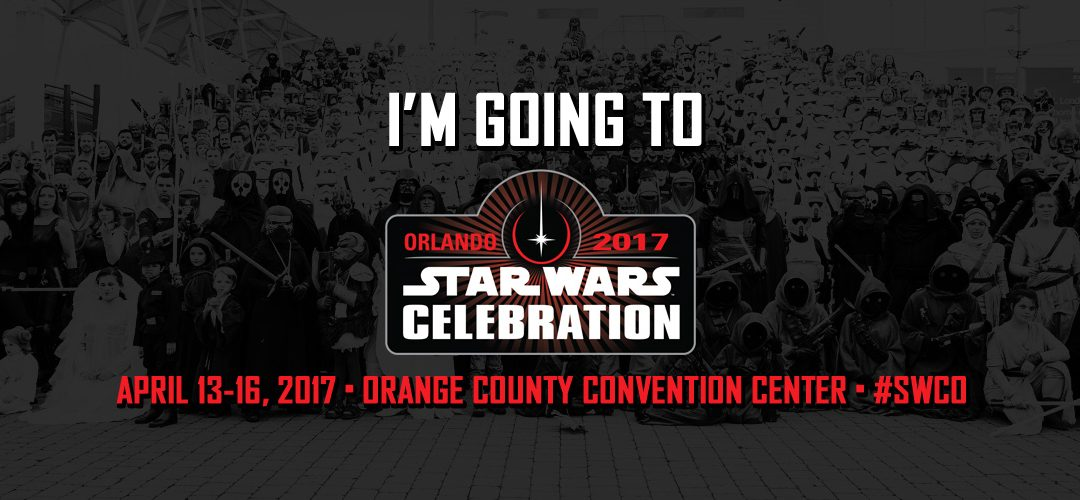 RCN Star Wars Celebration Events