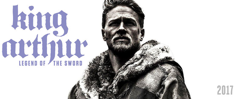 King Arthur: Legend of the Sword & Rebel Rising