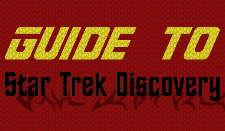 RandomChatter.com's guide to Star Trek: Discovery