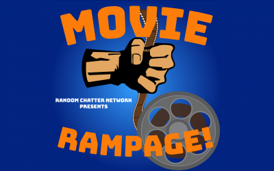 Movie Rampage #8: Pacific Rimming