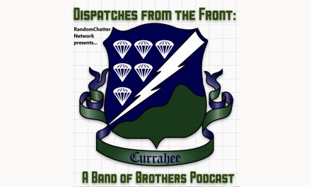 Dispatches from the Front #1: Currahee
