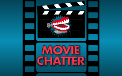 MovieChatter #191: Blast from the Past