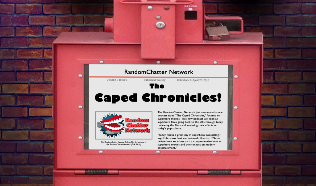 The Caped Chronicles Episode #20: Spider-Man (2002)
