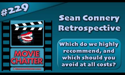 MC 229: A Sean Connery Retrospective