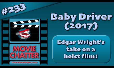 MC 233: Baby Driver (2017)