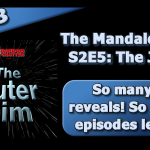 OR 118: Mandalorian S2E5: The Jedi