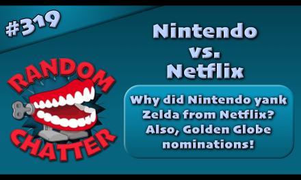 RC 319: Nintendo vs. Netflix