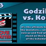 MC 243: Godzilla vs. Kong