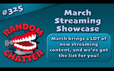 RC 325: March Streaming Showcase
