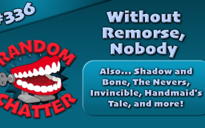 RC 336: Without Remorse, Nobody
