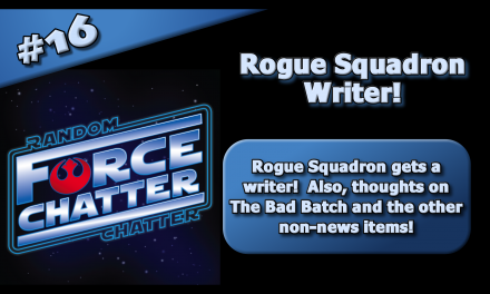 FC 16: Rogue Squadron Gets a Writer!