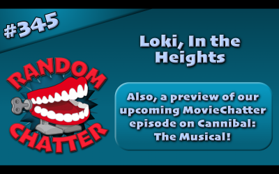 RC 345: Loki, In the Heights