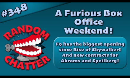 RC 348: A Furious Box Office Weekend!