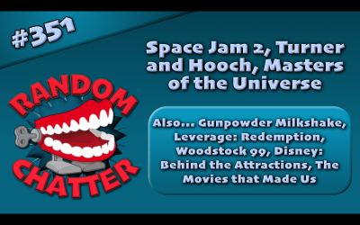 RC 351: Space Jam 2, Turner and Hooch, Masters of the Universe