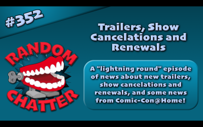 RC 352: Trailers, Show Cancelations and Renewals